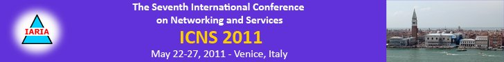 The 7thInternational Conference on Networking and Services 2011
